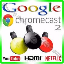 Google Chromecast Chrome Cast - Crome Hdmi 1080p - Original