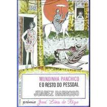 Livro- Mundinha Panchico Resto Do Pessoal- Frete Gratis