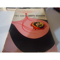 Livro O Corpo Humano Fritz Kahn Frete Gratis ##