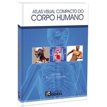 Atlas Visual Compacto Do Corpo Humano