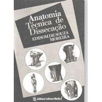 Anatomia Técnica De Dissecação 9788570061140 Moreira