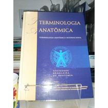 Terminologia Anatômica - Soc.bras.de Anatomia - Z. Norte S P