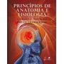 Princípios De Anatomia E Fisiologia - Tortora- Ebook