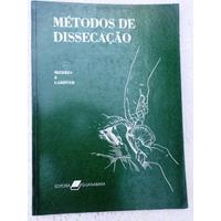 Livro: Métodos De Dissecação - Mizeres E Gardner - 1988