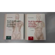 Wolf Heidegger Atlas De Anatomia Humana 2 Volumes