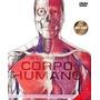 O Livro Do Corpo Humano 2ª Edição - Atlas De Anatomia