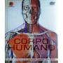 Livro Do Corpo Humano Com Dvd - Atlas De Anatomia Humana