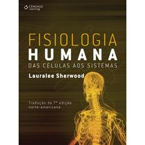 Livro Fisiologia Humana Das Células Aos Sistema Edição 7