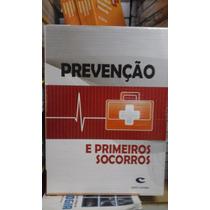 - Livro Prevenção E Primeiros Socorros. Vol 1 E 2.(mo)