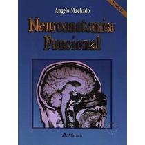 Neuroanatomia Funcional - Ângelo Machado 2ª Edição