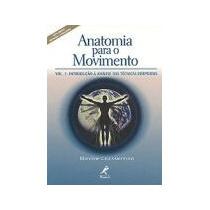 Anatomia Para O Movimento Volume 1 - Editora Manole