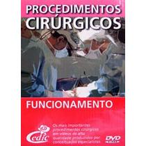 - Procedimentos Cirúrgicos Funcionamento - 5 Dvds