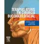 Livro: Terapias Atuais Em Cirurgia Bucomaxilofacial
