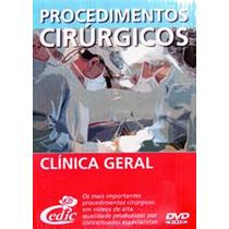 - -procedimentos Cirúrgicos - Clinica Geral 5 Dvds