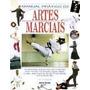 Livro: Manual Prático De Artes Marciais