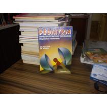 Livro Pediatria Aspectos Clínicos E Cirúrgicos