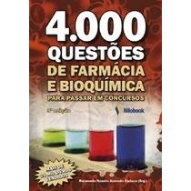 4.000 Questões De Fármacia E Bioquímica 3ª Edição 2013(novo)