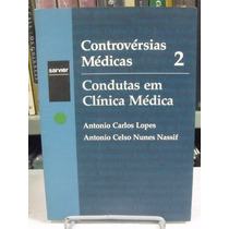Controvérsias Médicas 2 - Antonio Carlos Lopes & Antonio Cel