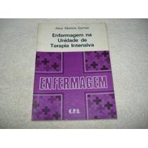 Livro Enfermagem Na Unidade De Terapia Intensiva