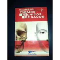 Dicionario De Termos Técnicos De Saúde