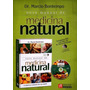 Dr. Marcio Bontempo Medicina Natural 2015 Isbn 9788533933170