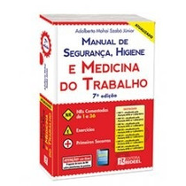 Livro Man. De Segurança, Higiene E Medicina Do Trabalho