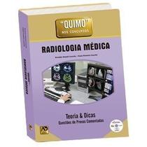 Quimo Radiologia Médica - Teoria E Dicas - Acompanha Dvd