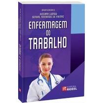 Enfermagem Do Trabalho - Editora Rideel