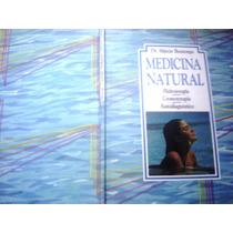 Medicina Natural - Hisdroterapia E...: Dr. Márcio Bontempo
