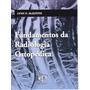 Fundamentos Da Radiologia Ortopédica Lynn N. Mckinnis