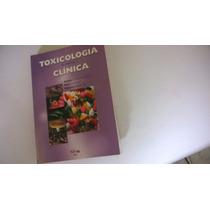 Livro De Medicina Toxicologia Clinica/ Na Pratica
