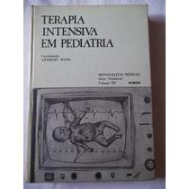 Terapia Intensiva Em Pediatria - Monografias Médicas