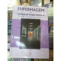 - Livro Enfermagem Em Unidade Terapia Intensiva.- Martinari.