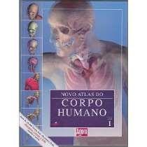 Livro: Novo Atlas Do Corpo Humano - Nova Nomenclatura