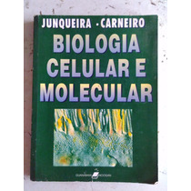 Biologia Celular E Molecuarl Junqueira E Carneiro - 1997