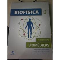 Biofísica Para Ciências Biomédicas