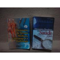 2 Dicionários De Termos Médicos ,enfermagem