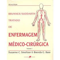 Enfermagem Médico-cirúrgica Suzanne C. Smeltzer Vol.1-2-3-4