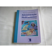 Livro Administração De Medicamentos