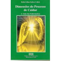 Dimensões Do Processo De Cuidar