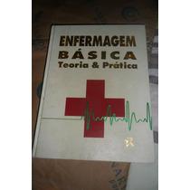 Enfermagem Básica - Teoria E Prática - Rideel