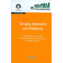 Terapia Intensiva Em Pediatria Livro