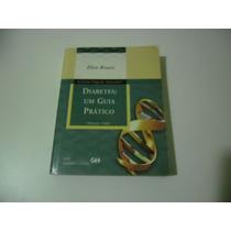 Livro: Diabetes : Um Guia Prático (alimentação E Exercícios)
