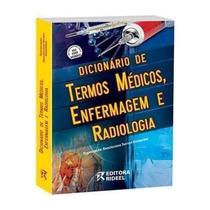 Dicionário Termos Médicos, Enfermagem E Radiologia + Cd
