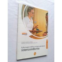 Enfermagem Médico Cirúrgica Aplicada Ao Sistema Endócrino