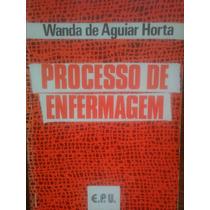 Livro Processo De Enfermagem De Wanda De Aguiar Horta