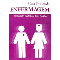 Sae Nanda Guia Prático De Enfermagem Processo Tecnicas Livro