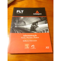 Administração Teoria, Processo E Prática Plt 302 (cod2)