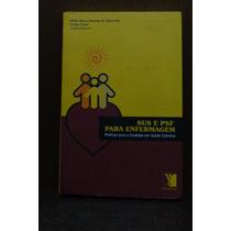 Livro - Sus E Psf Para Enfermagem - Figueiredo