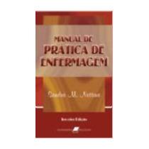 Livro Prática De Enfermagem - 8ª Edição.